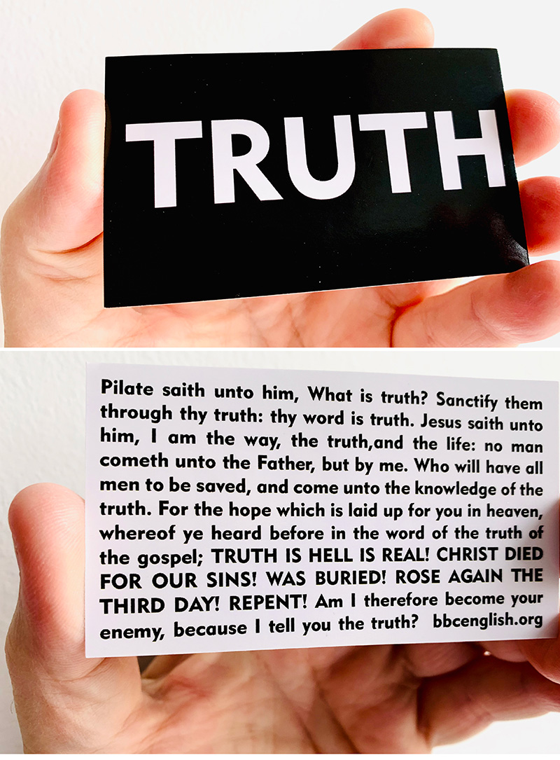 Photo of a business card that has the word TRUTH on the front and a Bible passage on the back.