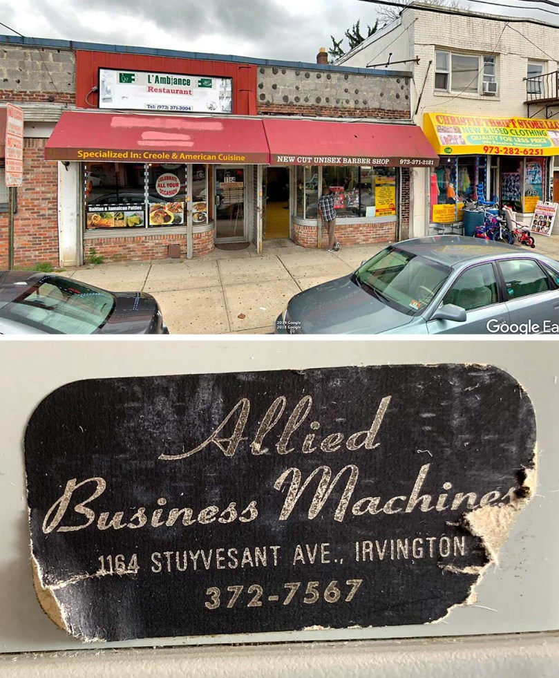 Current photo of a block of storefronts including 1164 Stuyvesant Avenue in Irvington, New Jersey. Allied Business Machines once operated at 1164. Today a restaurant specializing in Creole and American food is there. Below this image is a closeup of a sticker applied to a typewriter. It reads Allied Business Machines, 1164 Stuyvesant Ave., Irvington, NJ. 372-7567.