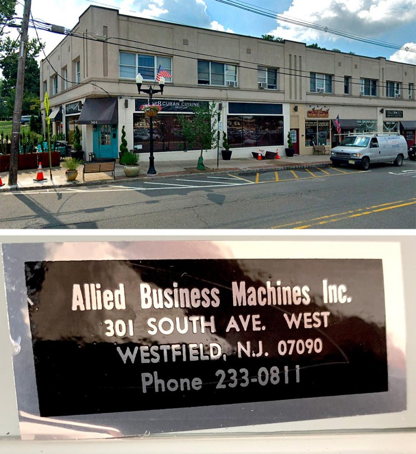 Current photo of a block of storefronts including 301 South Avenue West in Westfield, New Jersey. Allied Business Machines once operated at the corner space. Today a restaurant specializing in Cuban cuisine is there. Below this image is a closeup of a sticker applied to a typewriter. It reads Allied Business Machines Inc., 301 South Ave. West, Westfield, N.J. Phone 233-0811.